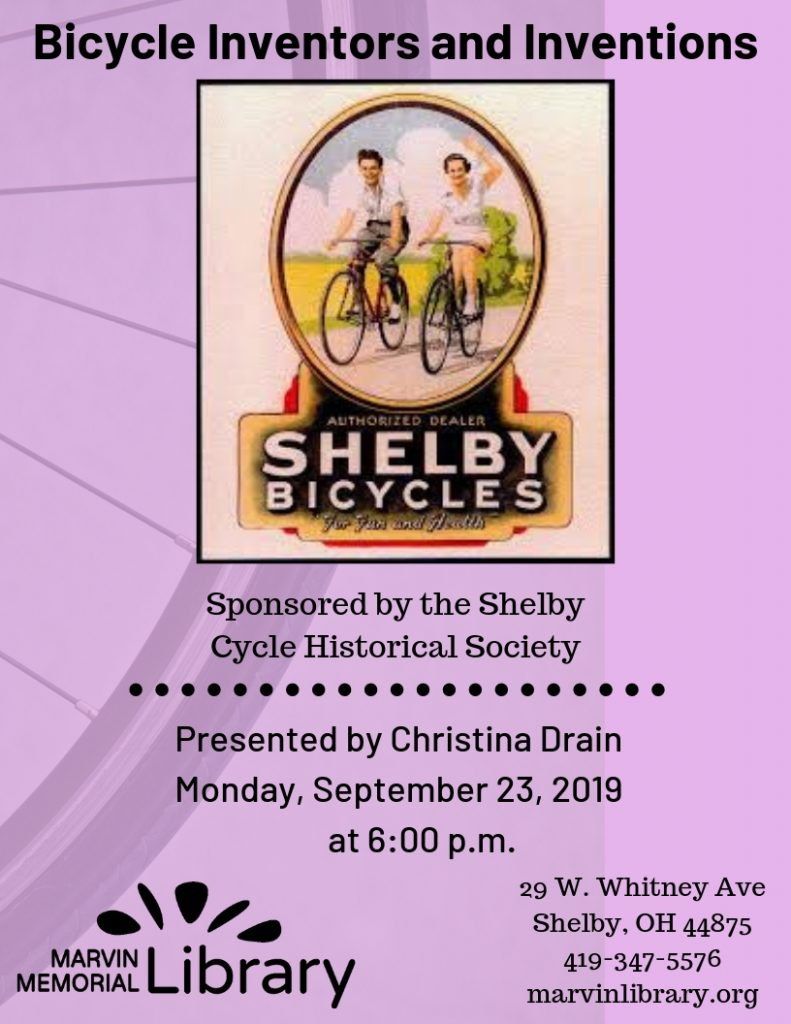 Bicycle Inventors and Inventions @ Marvin Memorial Library