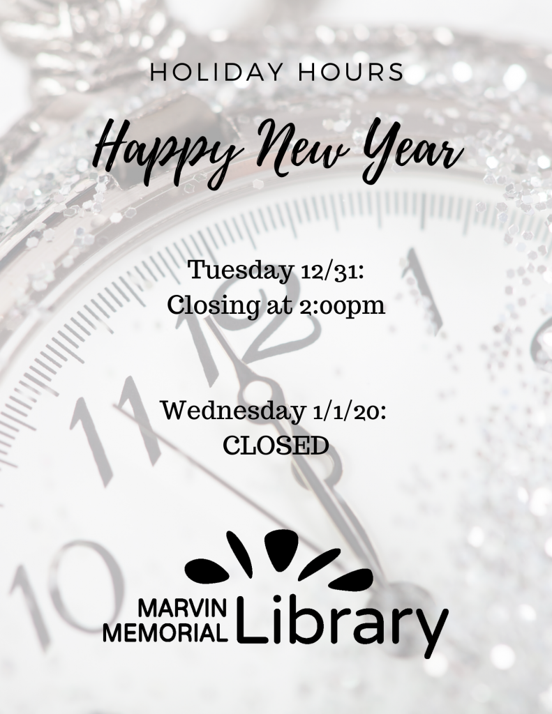 Closing at 2:00 PM for New Year's Eve! @ Marvin Memorial Library